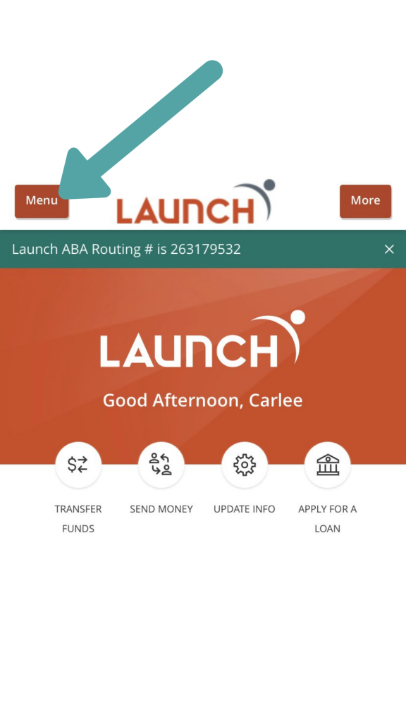 Log in to Digital Banking and hit 'menu'