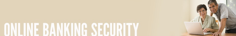 Online Banking Security - Launch Federal Credit Union