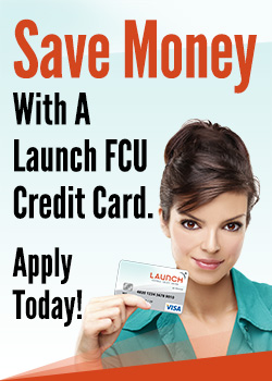 Save money with a Launch FCU credit card