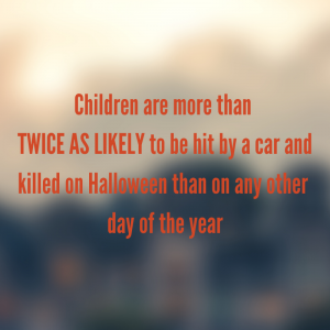 Children will be hit by cars on Halloween