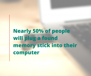 Never plug a foreign memory stick into your computer.
