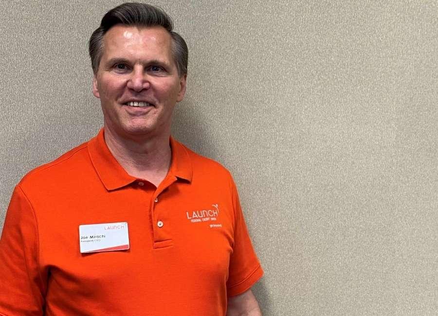 Joe Mirachi- Launch  CEO