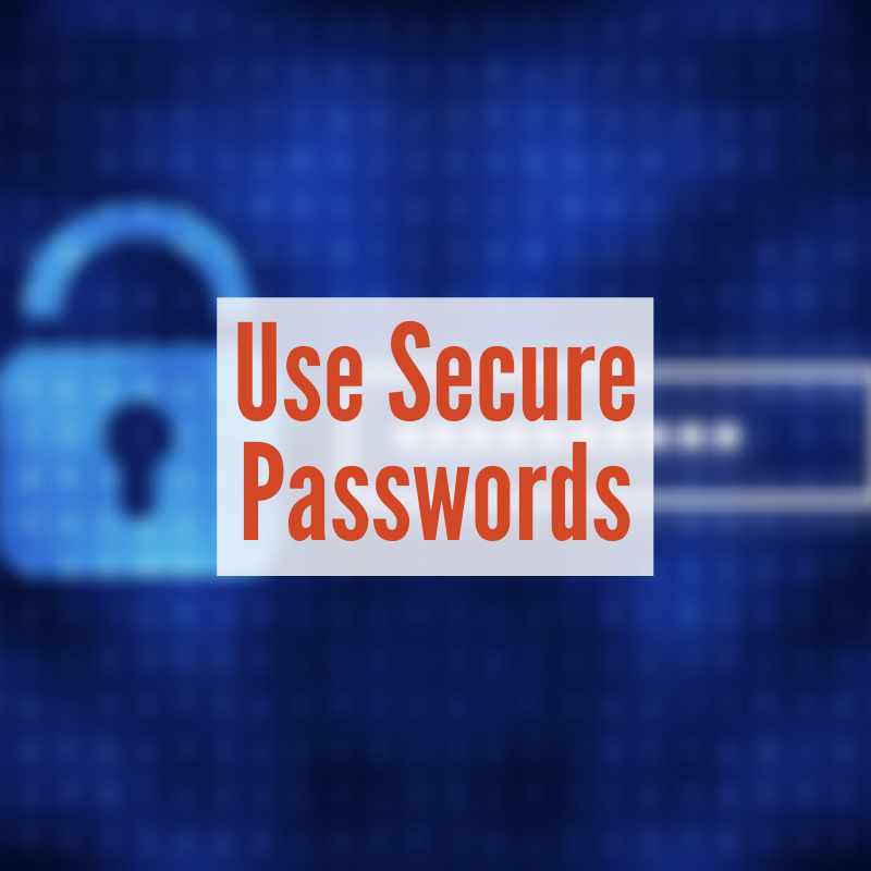 digital lock and password box | Use Secure Passwords