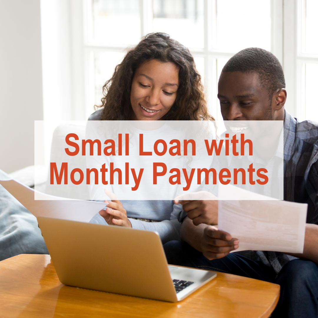 How to Build Credit - Small Loan with Monthly Payments