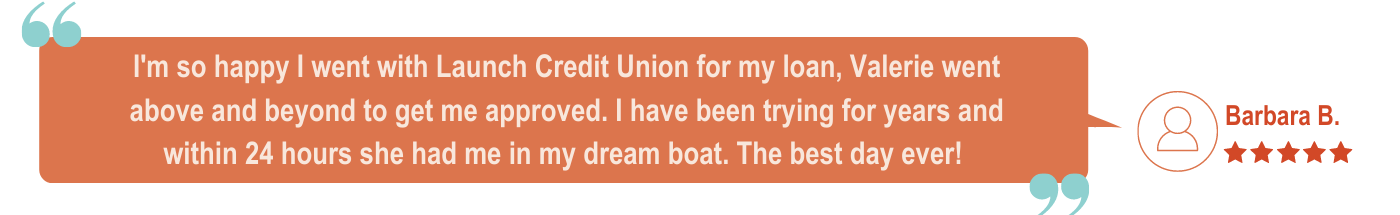 Five Star Boat Loan at Launch Credit Union