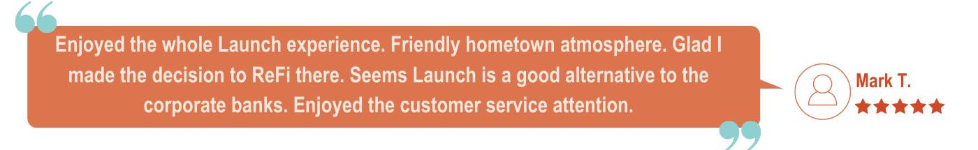 Launch Credit Union Mortgage Testimonial
